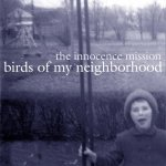 innocence-mission-birds-of-my-neighborhood