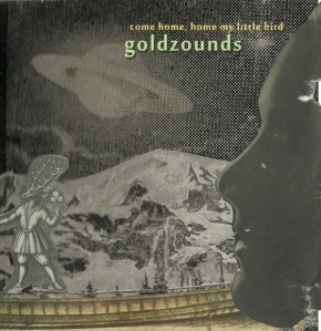 goldzounds come home lp