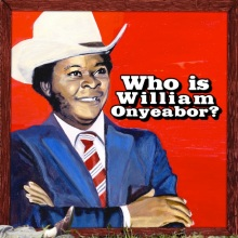 who-is-william-onyeabor-album-cover