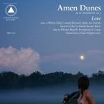 amen dunes love