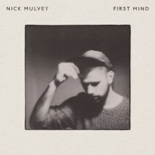 Nick-Mulvey-First-Mind