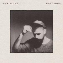 Nick-Mulvey-First-Mind
